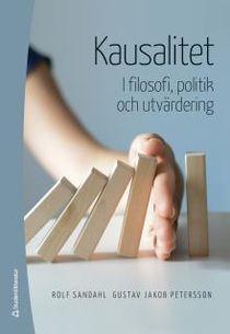 Kausalitet - I filosofi, politik och utvärdering