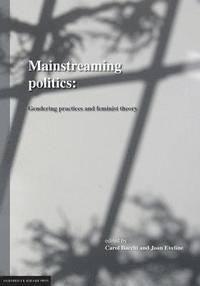 Mainstreaming Politics