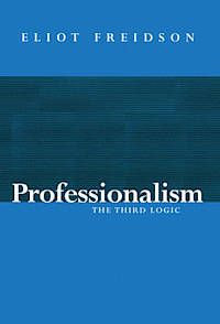 Professionalism, the third logic