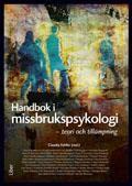 Handbok i missbrukspsykologi : teori och tillämpning