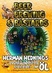 Beer, Brewing & Bastards : en fullspäckas guide till ölvärlden