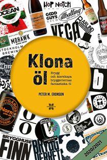 Klona öl - Brygg och återskapa bryggeriernas fantastiska öl