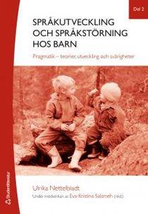 Språkutveckling och språkstörning hos barn - Del 2