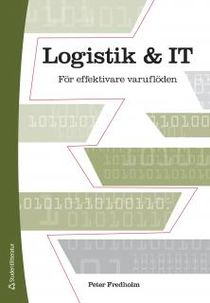 Logistik och IT : För effektivare varuflöden