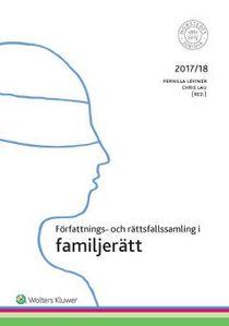 Författnings- och rättsfallssamling i familjerätt : 2017/18