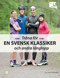 Träna för en svensk klassiker och andra långlopp
