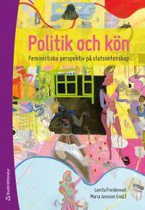 Politik och kön - Feministiska perspektiv på statsvetenskap