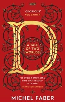 D (A Tale of Two Worlds)