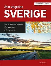 Stor Vägatlas Sverige : Vägatlas i stort format, skala 1:250000-1:400000