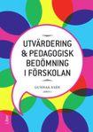Utvärdering och pedagogisk bedömning i förskolan