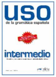 USO De LA Gramatica Espanola intermedio