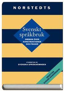 Svenskt språkbruk - ordbok över konstruktioner och fraser av Svenska språknämnden
