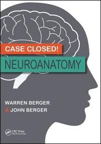 Case Closed! Neuroanatomy 1st ed