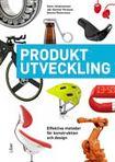 Produktutveckling - Effektiva metoder för konstruktion och design