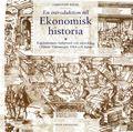 En introduktion till ekonomisk historia: Kapitalismens bakgrund och utveckling i främst Västeuropa, USA och Japan
