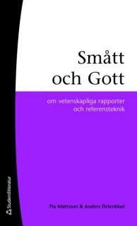 Smått och gott : om vetenskapliga rapporter och referensteknik