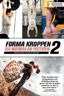 Forma kroppen och maximera din prestation 2