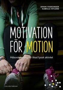 Motivation för motion - Hälsovägledning för ökad fysisk aktivitet