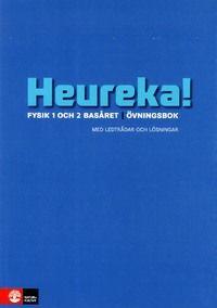 Heureka! Fysik 1 och 2 Basåret Övningsbok