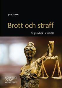 Brott och straff : En grundbok i straffrätt