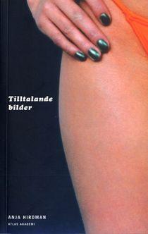 Tilltalande bilder: genus, sexualitet och publiksyn...