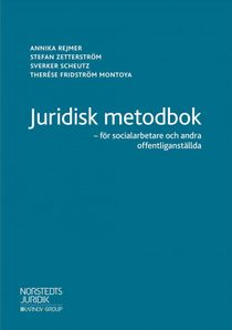 Juridisk metodbok - för socialarbetare och andra offentliganställda