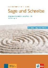 Sage und Schreibe. Übungswortschatz Grundstufe Deutsch A1-B1