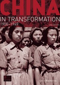 China In Transformation, 1900-1949