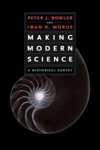 Making Modern Science