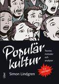 Populärkultur: teorier, metoder och analyser