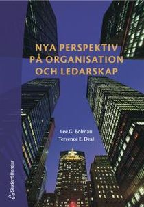 Nya perspektiv på organisation och ledarskap