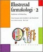 Illustrerad farmakologi. 2, Sjukdomar och behandling