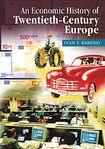 An Economic History of Twentieth-Century Europe