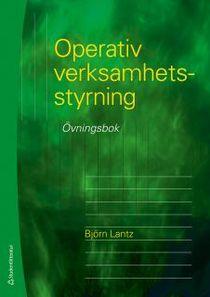 Operativ verksamhetsstyrning : Övningsbok