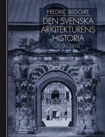 Den svenska arkitekturens historia 1000-1800