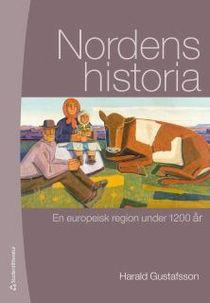 Nordens historia - En europeisk region under 1200 år