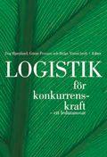 Logistik för konkurrenskraft: - ett ledaransvar