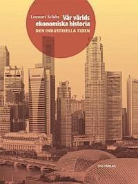 Vår världs ekonomiska historia D. 2. Den industriella tiden
