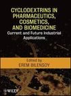 Cyclodextrins in Pharmaceutics, Cosmetics, and Biomedicine: Current and Fut