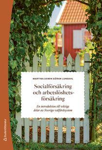 Socialförsäkring och arbetslöshetsförsäkring - En introduktion