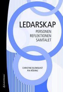 Ledarskap: Personen, reflektionen, samtalet