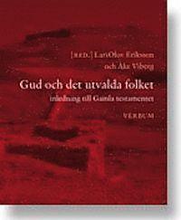 Gud och det utvalda folket : inledning till Gamla Testamentet