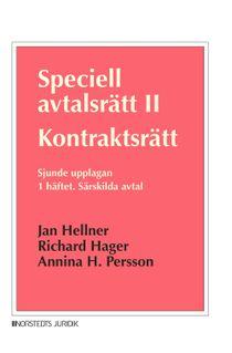 Speciell avtalsrätt II. Kontraktsrätt. 1 häftet : Särskilda avtal
