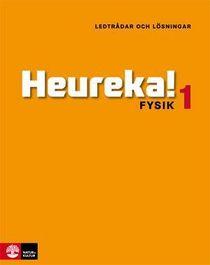 Heureka!  : fysik 1 - ledtrådar och lösningar