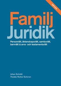 Familj - särtryck av Juridik - civilrätt, straffrätt, processrätt