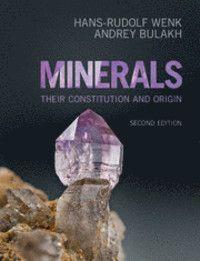 Minerals : Their Constitution and Origin