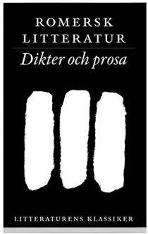 Litteraturens klassiker. Romersk litteratur. Dikter och prosa