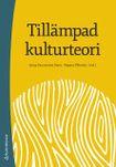 Tillämpad kulturteori - Introduktion för etnologer och andra kulturvetare