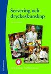 Servering och dryckeskunskap : en handbok