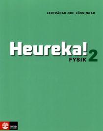 Heureka! Fysik 2 Ledtrådar och lösningar